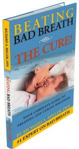 Beating Bad Breath - The Cure by Richard A. Miller DDS