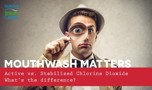 active chlorine dioxide mouthwash